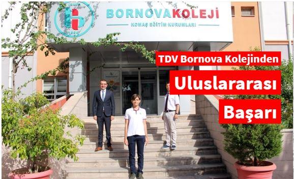 TDV Bornova Kolejinden uluslararası başarı