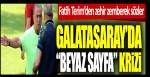 """Fatih Terim'den zehir zemberek sözler: Galatasaray'da """"beyaz sayfa"""" krizi"""
