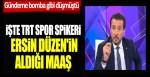 Gündeme bomba gibi düşmüştü! İşte TRT Spor spikeri Ersin Düzen'in aldığı maaş
