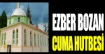 Bursa'da ezber bozan cuma hutbesi