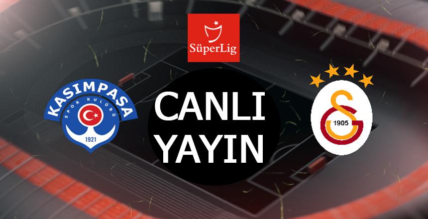 Galatasaray Kasımpaşa maçı Canlı Yayın/Maçta 1 gol var