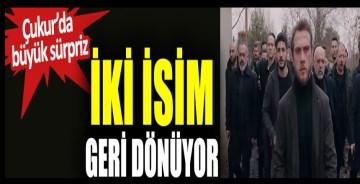 İdris Koçovalı ve Paşa Çukur'a geri dönüyor