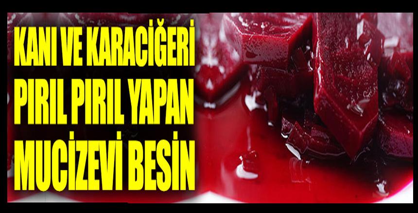 Kanı ve karaciğeri pırıl pırıl yapan mucizevi besin
