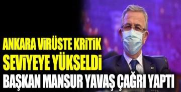 Ankara virüste kritik seviyeye yükseldi Başkan Mansur Yavaş çağrı yaptı
