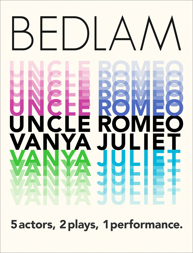 Poster for Bedlam Uncle Romeo Vanya Juliet Text only