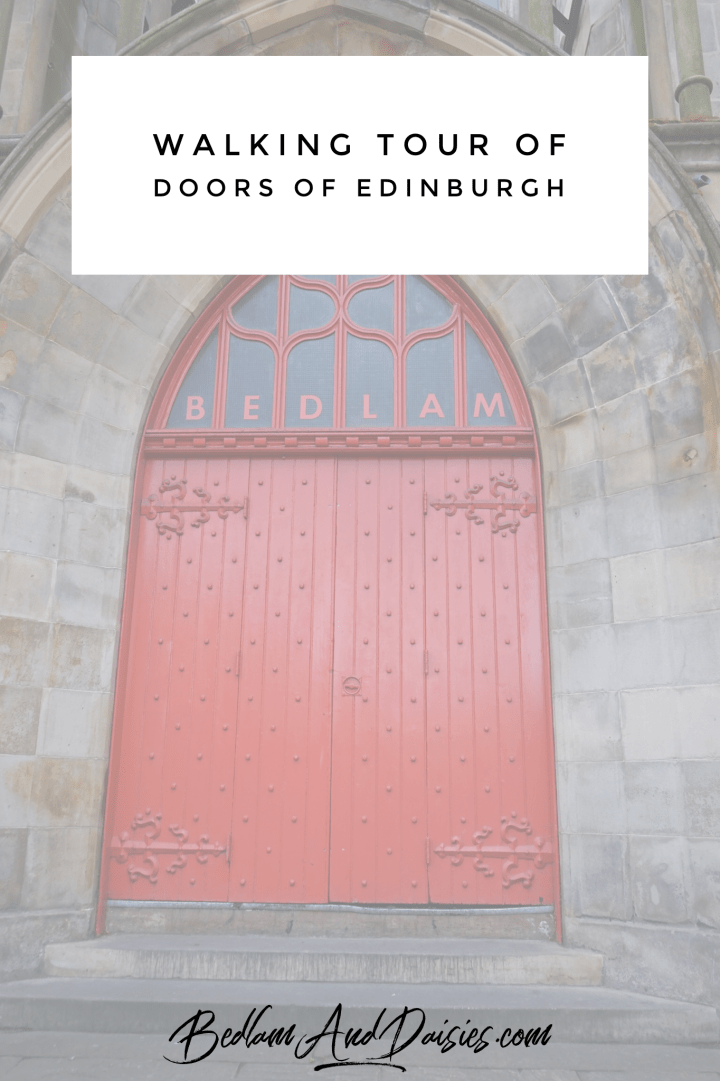 Walking tour of doors of edinburgh