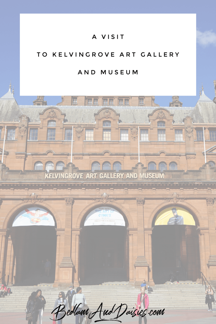 A Visit to Kelvingrove Art Gallery and Museum
