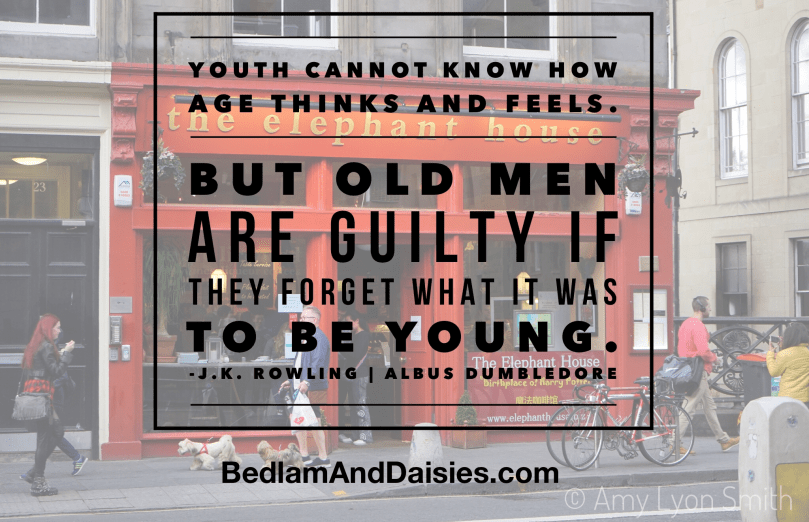 Youth cannot know how age thinks and feels. But old men are guilty if they forget what it was to be young. - J.K. Rowling | Albus Dumbledore