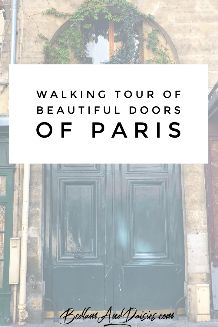 Walking Tour of Beautiful Doors of Paris