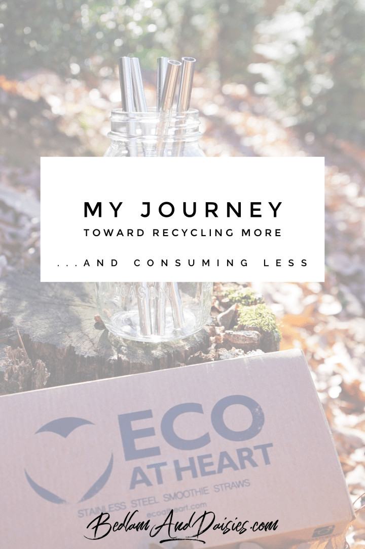 My journey toward recycling more and consuming less