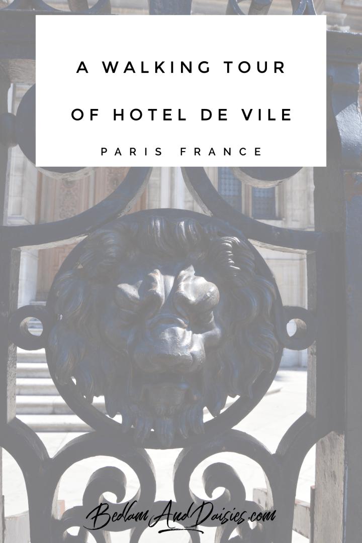 A Walking Tour of Hotel de Vile Paris France