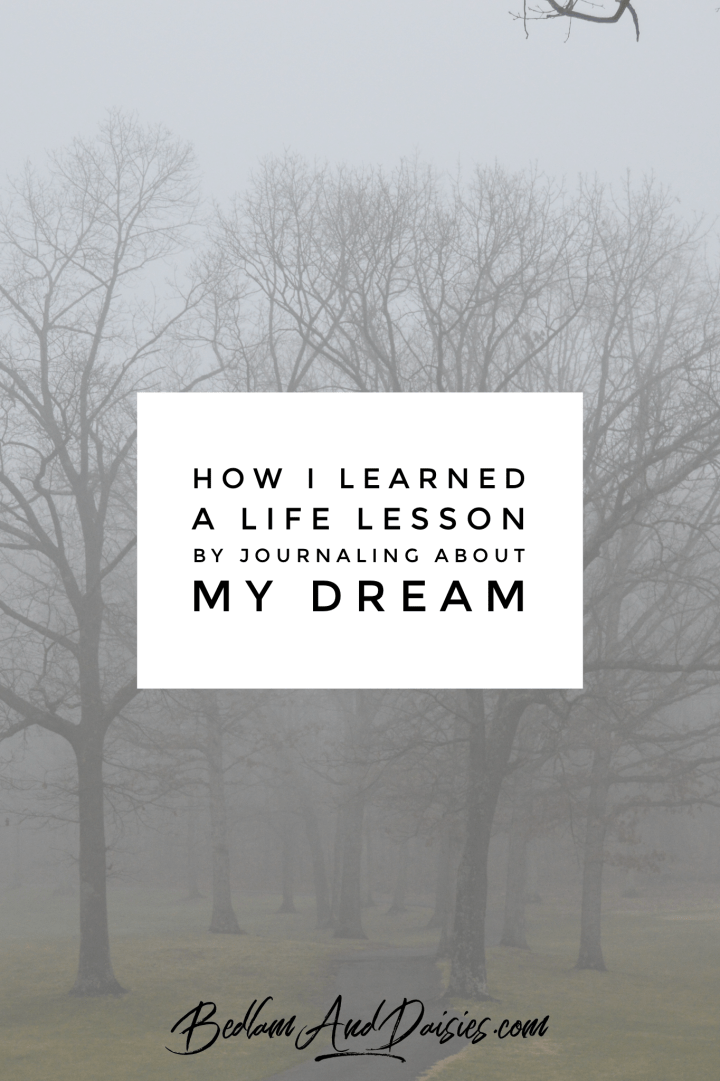 How I Learned A Life Lesson By Journaling About My Dream