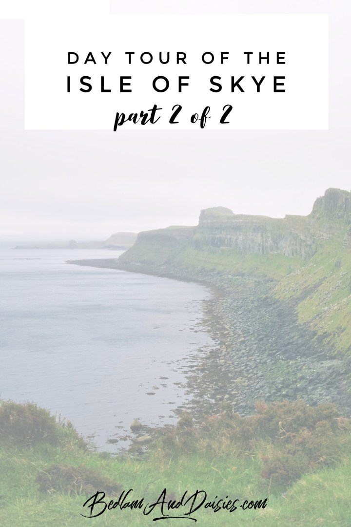 Day Tour of the Isle of Skye part 2 of 2