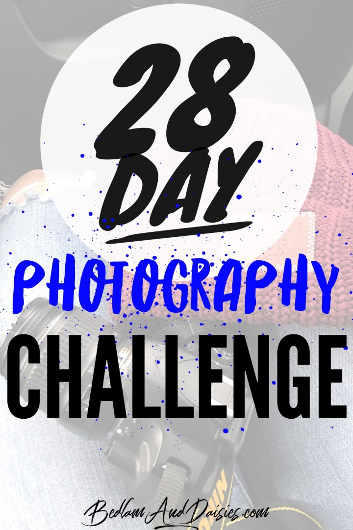 28 Day Photography Challenge