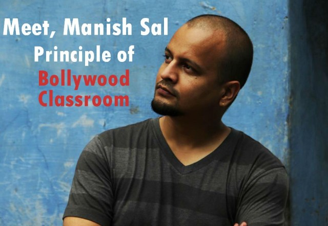 Exclusive interview with manish karnatak, creator of maniyakidunia bollywood classroom 1