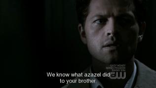 """""""Chúng tôi biết Azazel (quái vật mắt vàng) đã làm gì với em trai cậu."""" - Kế hoạch được dành cho Sam chính là dẫn cậu vào con đường trở thành quái vật, well, dạng như quỷ vương vậy ~"""