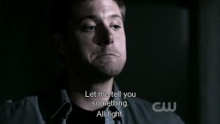 """""""Được rồi. Để tôi nói với anh vài việc."""" - Dean nói."""
