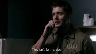 """""""Chuyện này không có buồn cười chút nào hết Dean!"""" - Cas bực bội nói."""