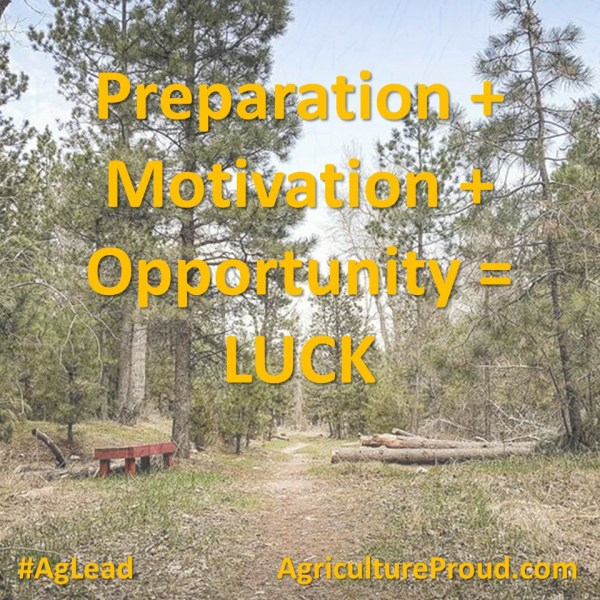 Creating Your Own Luck – #AgLead