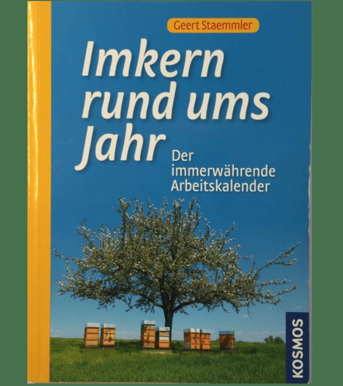 Imkern rund ums Jahr - Geert Staemmler | Der immerwährende Arbeitskalender