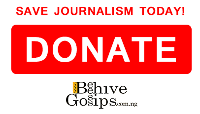 SUPPORT JOURNALISM TODAY! BY DONATING TO BEEHIVEGOSSIPS
