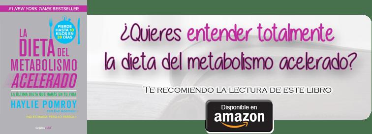 dieta del metabolismo acelerado