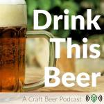 Drink This Beer Podcast
