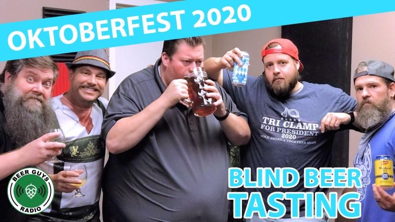 Beer Guys Radio Oktoberfest 2020 Blind Beer Tasting