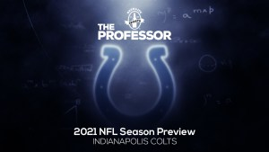 The Professor's 2021 NFL Preview: AFC South – Indianapolis Colts