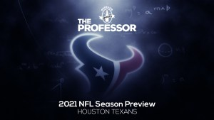 The Professor's 2021 NFL Preview: AFC South – Houston Texans