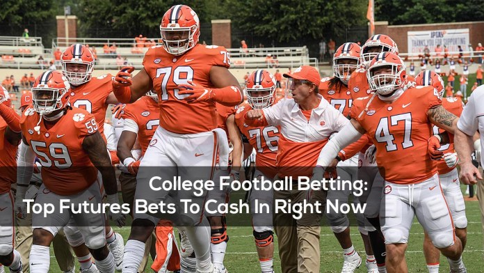 College Football Betting, Top Futures Bets To Cash In Right Now