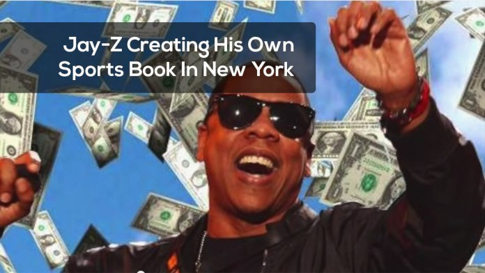 Jay-Z Creating His Own Sports Book In New York