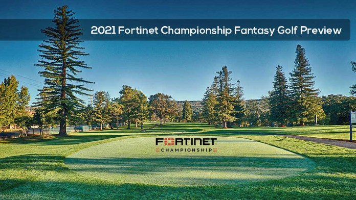 2021 Fortinet Championship Fantasy Golf Preview