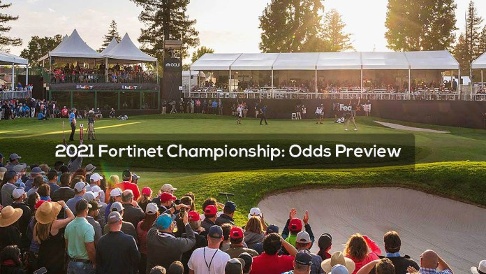2021 Fortinet Championship- Odds Preview