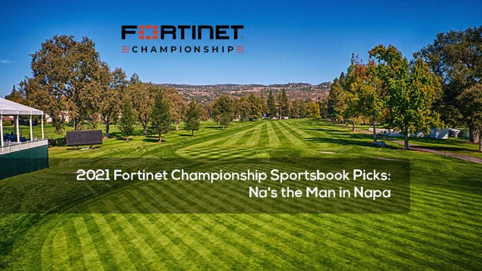 2021 Fortinet Championship Sportsbook Picks- Na's the Man in Napa