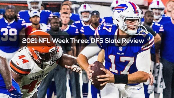 2021 NFL Week Three- DFS Slate Review