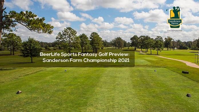 BeerLife Sports Fantasy Golf Preview- Sanderson Farm Championship 2021