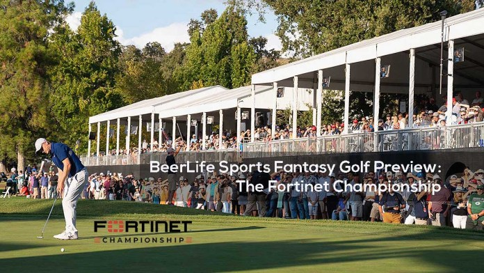 BeerLife Sports Fantasy Golf Preview- The Fortinet Championship
