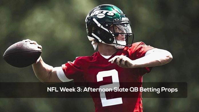 NFL Week 3- Afternoon Slate QB Betting Props