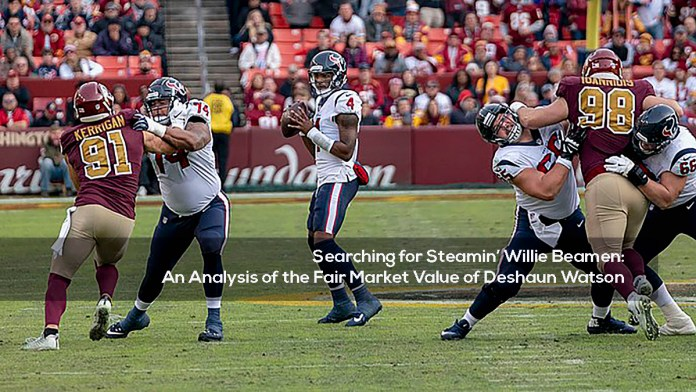 Searching for Steamin' Willie Beamen:An Analysis of the Fair Market Value of Deshaun Watson