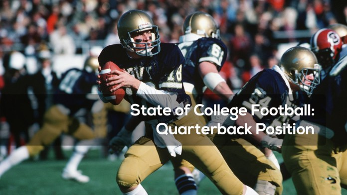 State of College Football: Quarterback Position