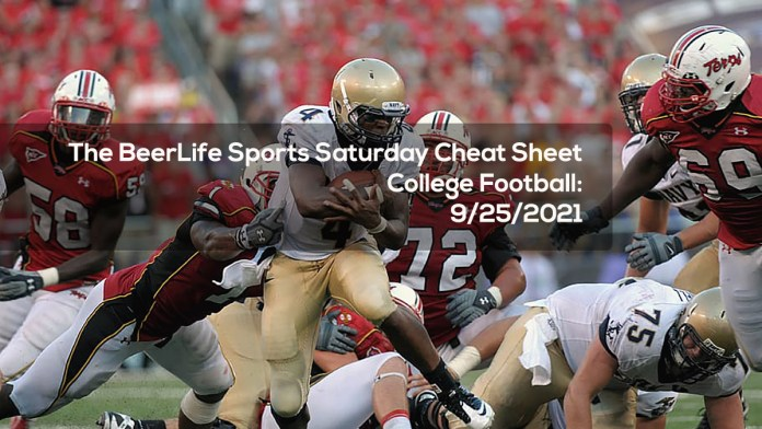 The BeerLife Sports Saturday Cheat Sheet, College Football- 9:25:2021