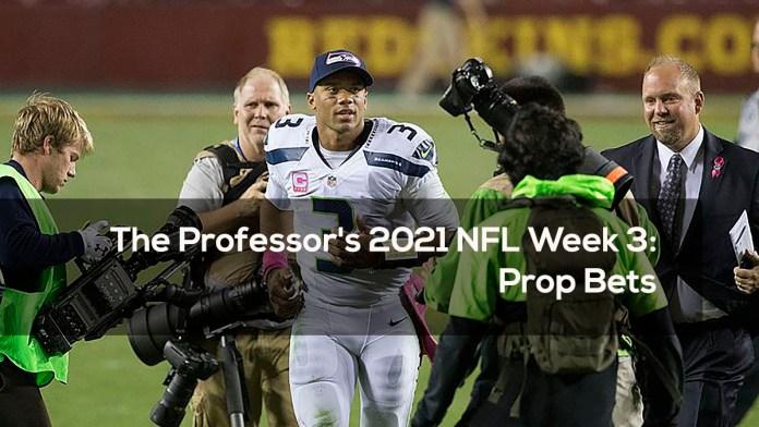 The Professor's 2021 NFL Week 3- Prop Bets