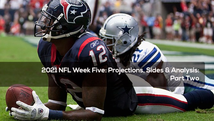 2021 NFL Week Five-Projections, Sides & Analysis- Part Two