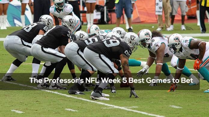 The Professor's NFL Week 5 Best Games to Bet
