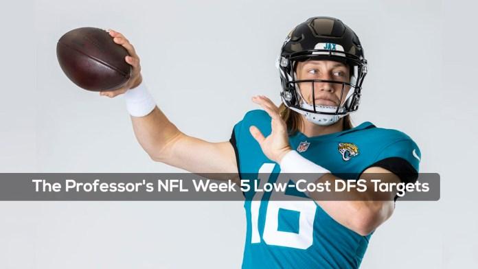 The Professor's NFL Week 5 Low-Cost DFS Targets