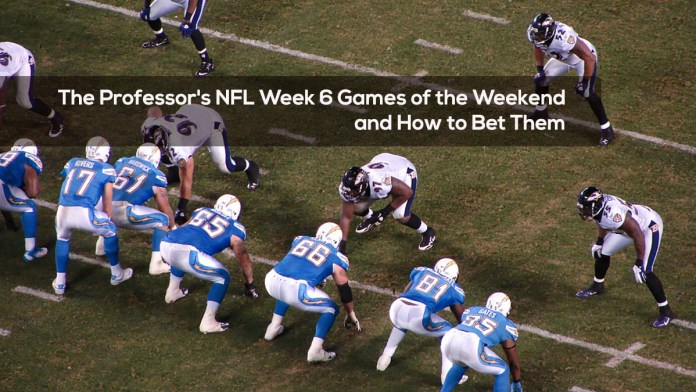 The Professor's NFL Week 6 Games of the Weekend and How to Bet Them