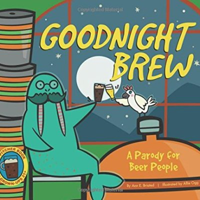 Goodnight-Brew-A-Parody-for-Beer-People-0