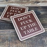 Dont-Fuck-Up-The-Table-Wood-Drink-Coasters-by-Wooden-Shoe-Designs-SET-OF-4-0-1