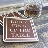 Dont-Fuck-Up-The-Table-Wood-Drink-Coasters-by-Wooden-Shoe-Designs-SET-OF-4-0-2